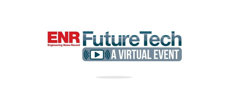 We are attending ENR FutureTech 2020 (a Virtual Event). Get in Touch with Us.